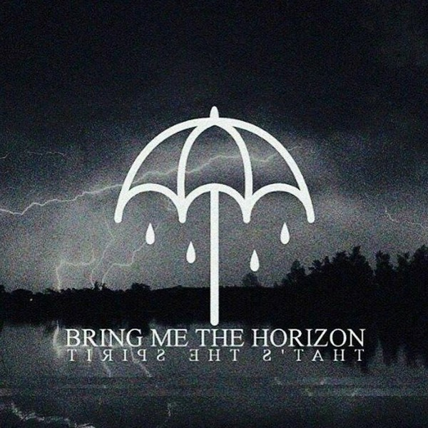 That The Spirit ( 2015 ) - Bring Me The Horizon